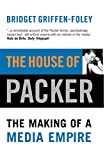 Foley, Bridget Griffen: The House of Packer