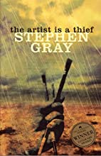The Artist Is a Thief by Stephen Gray