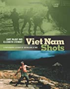 Viet Nam Shots: A Photographic Account of…