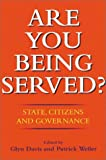 Davis, Glyn: Are You Being Served: State, Citizens and Governance