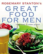 Rosemary Stanton's Great Food for Men by…