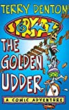 Denton, Terry: Storymaze 4: The Golden Udder (Storymaze series)