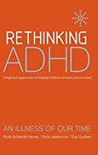 Rethinking ADHD: Integrated Approaches to…