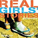 Paul, Anthea: Girlosophy: Real Girls' Stories