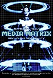 Barbara Creed: Media Matrix: Sexing the New Reality