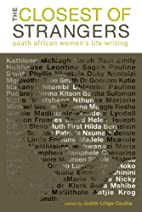 The closest of strangers : South African…