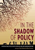 In the Shadow of Policy: Everyday Practices…