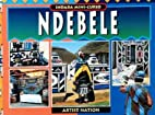 Ndebele: Artist nation by Alan Mountain