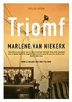 Triomf by Marlene Van Niekerk