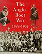 The Anglo-Boer War 1899-1902 by Fransjohan…