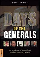 Days Of The Generals: The Untold Story of…