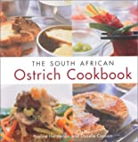 Henderson, Pauline: The South African Ostrich Cook Book