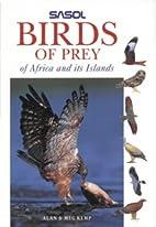 Sasol Birds of Prey of Africa by Meg Kemp