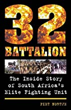 32 Battalion by Piet Nortje