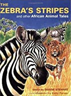 Zebra's Stripes by Dianne Stewart