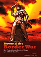 Beyond the Border War: New Perspectives on…