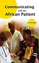 Communicating With The African Patient by…