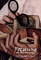 Focusing on the Message: New Testament…