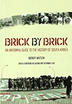 Brick by Brick: An Informal Guide to the…