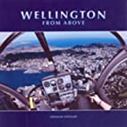 Wellington from Above by Graham Stewart