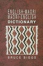 English-Maori, Maori-English dictionary by…