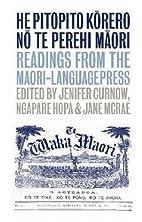 He Pitopito Korero no te Perehi Maori:…