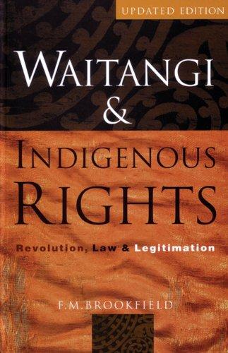 waitangi-indigenous-rights-revolution-law-legitimation