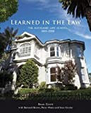 Coote, Brian: Learned in the Law: The Auckland Law School 1883-2008