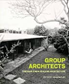 Group Architects : towards a New Zealand…