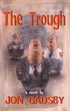 The trough by Jon Gadsby