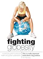 Fighting Globesity - A Practical Guide to…