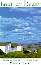 Irish at Heart by Marie Gray