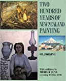 Dunn, Michael: Two Hundred Years of New Zealand Painting