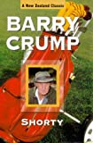 Crump, Barry: Shorty