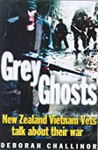 Grey ghosts : New Zealand Vietnam vets talk…