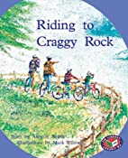 Riding to Craggy Rock by Rigby