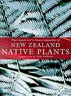 The Gardener's Encyclopaedia of New Zealand…