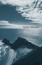 Spirit abroad : a second selection of New…