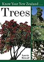 Know Your New Zealand Trees by Lawrie…