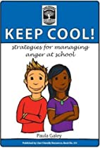 Keep Cool ! strategies for managing anger at…