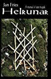 Fries, Jan: Helrunar A Manual Of Rune Magick