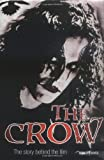Baiss, Bridget: The Crow: The Story Behind the Film
