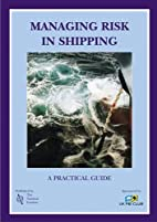Managing Risk in Shipping by Nautical…