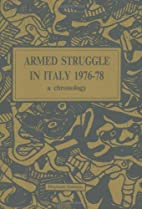 Armed Struggle In Italy 1976-78: A…