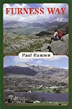 Hannon, Paul: Furness Way (Walking Country)