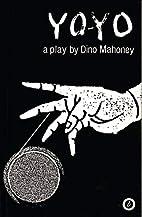 Yo-yo by Dino Mahoney