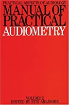 Manual of Practical Audiometry: v. 2…