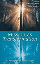 Mission as Transformation: A Theology of the…