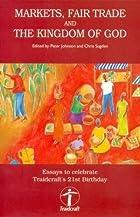 Markets, Fair Trade and the Kingdom of God:…