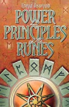Power and Principles of the Runes by Freya…